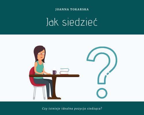 Podcast o fizjoterapii Joanna Tokarska Fizjopozytywnie o zdrowiu